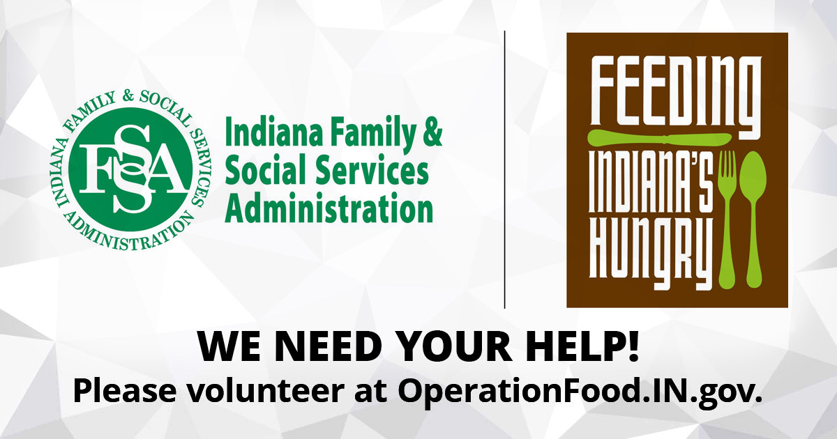 FSSA and Feeding Indiana's Hungry sound call for Hoosiers to volunteer at charitable food network locations across Indiana