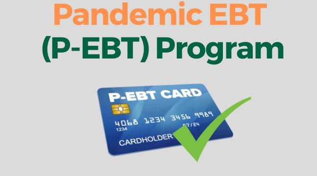 P-EBT Update: Information On Round II of P-EBT Issuance
